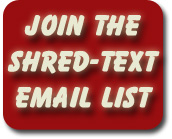 Join the Shred-Text Email List